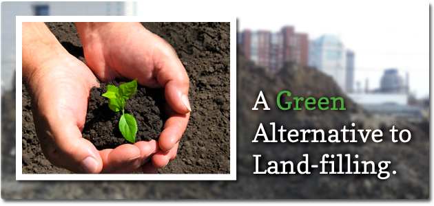 A Green Alternative to Land-filling